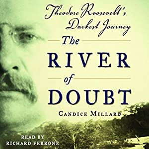 The River of Doubt Audiobook