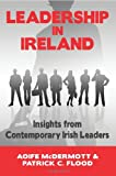 img - for Leadership in Ireland: Insights from Contemporary Irish Leaders in the Public, Private and Voluntary Sectors book / textbook / text book