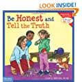 Be Honest and Tell the Truth (Learning to Get Along�)