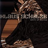 Vanity of Sounds by Schulze, Klaus (2006-01-31)