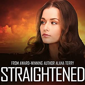 Straightened: A Kennedy Stern Christian Suspense Novel, Volume 4 Hörbuch von Alana Terry Gesprochen von: K. L. Douglass