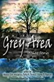 img - for Grey Area: 13 Ghost Stories book / textbook / text book