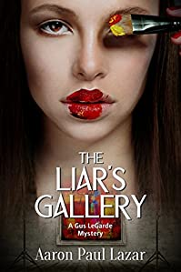 (FREE on 8/10) The Liar's Gallery: A Gus Legarde Mystery by Aaron Lazar - http://eBooksHabit.com