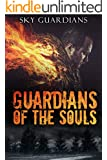 Urban Fantasy: Guardians of the Souls (Book 1) (Urban Fantasy, Urban Fantasy Paranormal, Urban Fantasy Series for Adult, Urban Fantasy Magic, Urban Fantasy Adventure, Urban Fantasy Books, Fantasy)