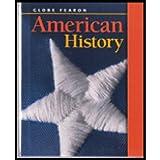 GLOBE FEARON AMERICAN HISTORY STUDENT EDITION 2003C