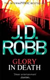 J. D. Robb Glory In Death: 2
