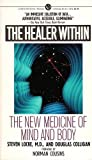 img - for The Healer Within: The New Medicine of Mind and Body by Steven Locke (1987-03-03) book / textbook / text book