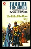 Path of the Hero King (0345236580) by Tranter, Nigel