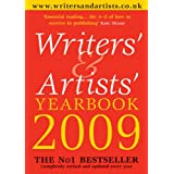 Writers' and Artists' Yearbook 2009: A Directory for Writers, Artists, Playwrights, Designers, Illustrators and Photographers (Writers' & Artists' Yearbook)by Kate Mosse (foreword)