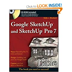 Google SketchUp and SketchUp Pro 7 Bible