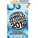 Guinness World Records 2012 (Guinness Book of Records (Mass Market))