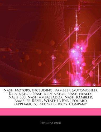 articles-on-nash-motors-including-rambler-automobile-kelvinator-nash-kelvinator-nash-healey-nash-600