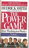 The Power Game: How Washington Works (0006374123) by Hedrick-Smith
