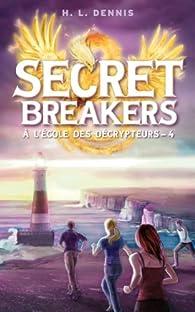 Secret breakers