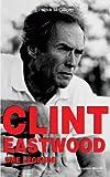 Clint Eastwood: Une l�gende
