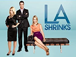 LA Shrinks   Season 1 [HD]