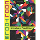 Cool Tools: A Catalog of Possibilities by Kevin Kelly  (Dec 17, 2013)