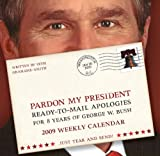 Pardon My President 2009 Weekly Boxed Calendar