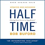 Halftime: Moving from Success to Significance | Bob Buford