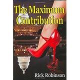 The Maximum Contribution ~ Rick Robinson