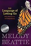 The Language of Letting Go: Hazelden Meditation Series