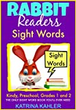 Sight Words: Dolche Words for Kindergarten, Preschool and 1st and 2nd Grades and Themed Words: A great first Sight Words Book! (Rabbit Readers Book 4)
