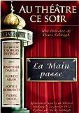 echange, troc Au Théâtre ce soir  La Main Passe