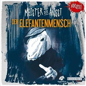 Der Elefantenmensch (Meister der Angst) Hörspiel