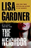 The Neighbor (Detective D. D. Warren) (0553807234) by Gardner, Lisa