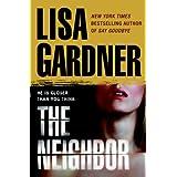 The Neighbor (Detective D. D. Warren) ~ Lisa Gardner