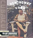 img - for By Hilary Hemingway Hemingway In Cuba [Hardcover] book / textbook / text book