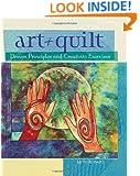 Art + Quilt: Design Principles and Creativity Exercises