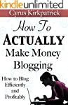 How to Actually Make Money Blogging:...