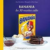 Banania Les 30 recettes culte