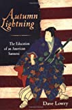 img - for Autumn Lightning: The Education of an American Samurai book / textbook / text book
