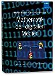 Mathematik der digitalen Medien: präz...