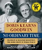 img - for No Ordinary Time: Franklin and Eleanor Roosevelt, The Home Front in World War II book / textbook / text book