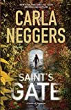 img - for Saint's Gate[ SAINT'S GATE ] by Neggers, Carla (Author) Aug-23-11[ Hardcover ] book / textbook / text book