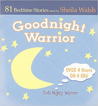 Good Night Warrior - 4 CD Set: 81 Favorite Bedtime Bible Stories Read by Sheila Walsh (Gigi, God's Little Princess)