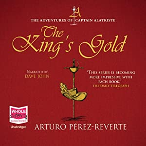 The King's Gold | [Arturo Perez-Reverte]