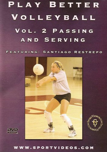 Play Better Volleyball Volume 2 - Passing And Serving [DVD]