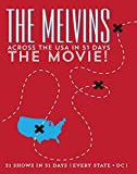 Melvins - Across the USA in 51 Days: The Movie
