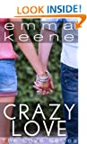 Crazy Love (The Love Series Book 1)