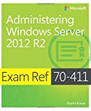 img - for Exam Ref 70-411 Administering Windows Server 2012 R2 (MCSA) book / textbook / text book