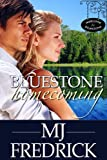 Bluestone Homecoming (Welcome to Bluestone)