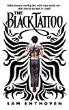 Sam Enthoven The Black Tattoo