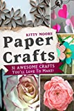 Paper Crafts: 31 Awesome Crafts You'll Love To Make!