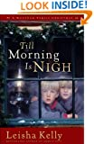 Till Morning Is Nigh: A Wortham Family Christmas (Country Road Chronicles Book 3)