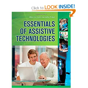 Cook and Husseys Assistive Technologies- E-Book: Principles and Practice