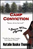 Camp Conviction (The Serena Wilcox Mysteries Book 3)